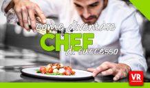 come diventare chef